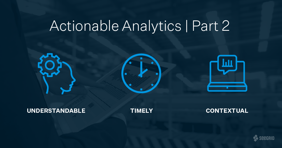 Actionable Analytics | Part 2