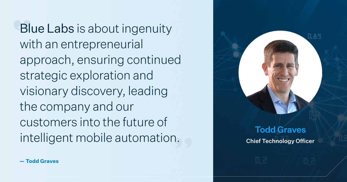 Blue Labs is about ingenuity with an entrepreneurial approach, ensuring continued strategic exploration and visionary discovery, leading the company and our customers into the future of intelligent mobile automation.