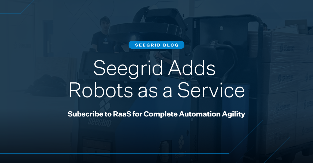 Seegrid Adds Robots as a Service