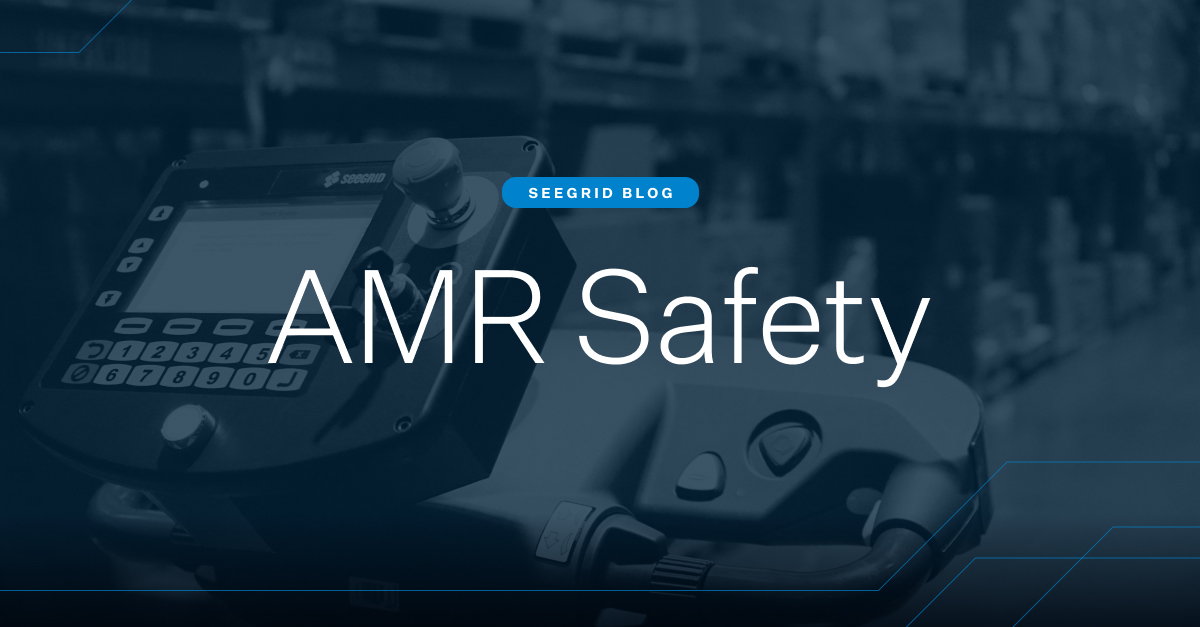 AMR Safety is in the Driver's Seat