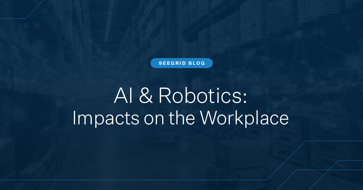Artificial intelligence and robotics: Their impact on the workplace for manufacturing, warehousing, and logistics facilities