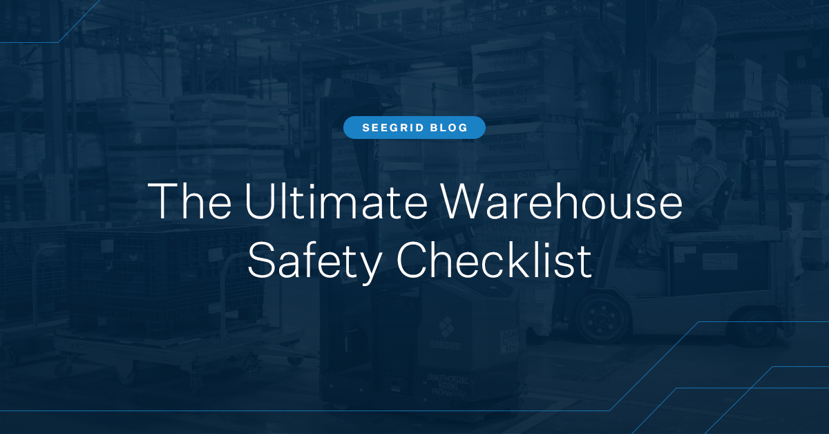 The ultimate warehouse safety checklist and guide