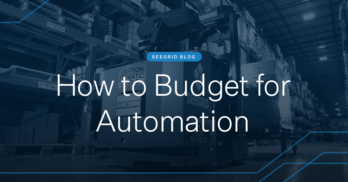 How to Budget for Automation and AMRs